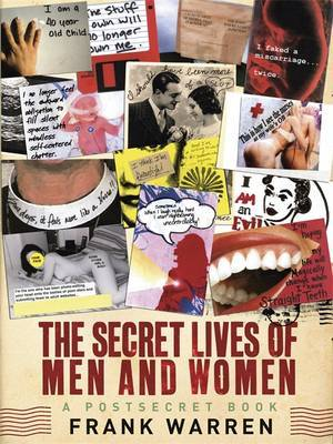 Secret Lives of Men and Women: A PostSecret Book