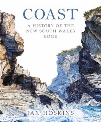 Coast: A History of the NSW Edge