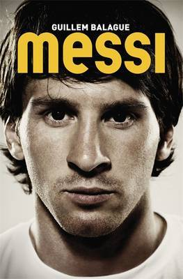 Messi: The Biography