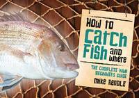 How to Catch Fish and Where: the complete Kiwi beginner's guide