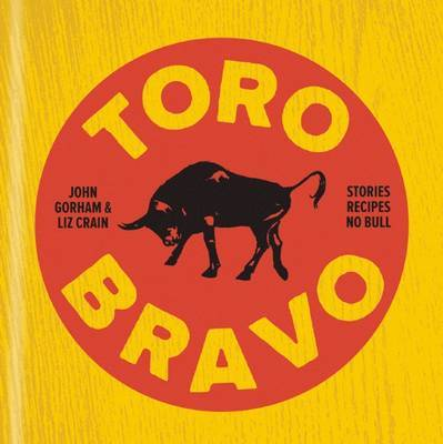 Toro Bravo - The Making, Breaking, and Riding of a Bull