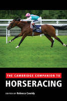 The Cambridge Companion to Horseracing