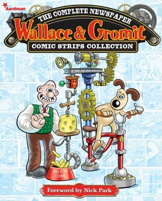 Wallace and Gromit: The Complete Newspaper Strips: v. 1