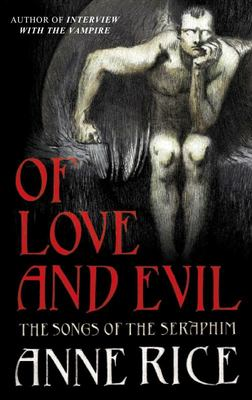 Of Love and Evil book 2 - Songs of the Seraphim