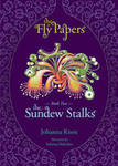 The Sundew Stalks (Fly Papers #2)