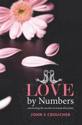 Love by Numbers: Unlocking the Secrets of Sexual Attraction