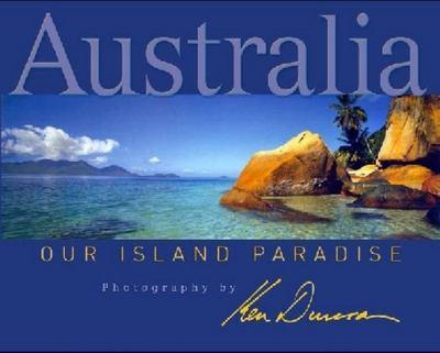 Australia: Our Island Paradise