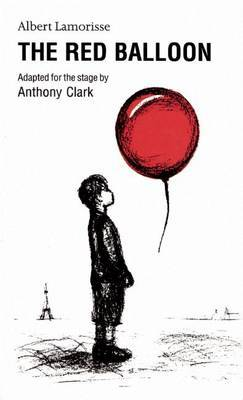 Red Balloon Adapted for Stage
