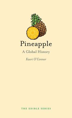 Pineapple : A Global History