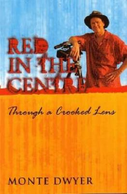 Red in the Centre: Through a Crooked Lens - SIGNED