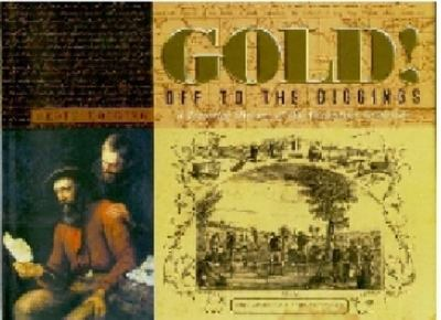 Gold Off To The Diggings