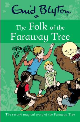 The Folk of the Faraway Tree (Faraway Tree #3)