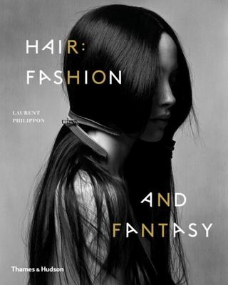 Hair - Fashion and Fantasy