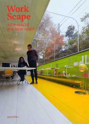Workscape - New Spaces for New Work