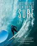 Australia's Century of Surf How a Big Island at the Bottom of the
