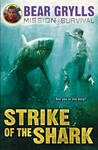 Strike of the Shark (Mission Survival #6)