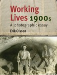 Working Lives, 1900s: A Photographic Essay