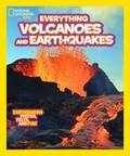 Everything Volcanoes and Earthquakes: Earthshaking Photos, Facts and Fun!