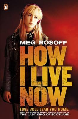 How I Live Now (Film Tie -in)