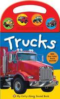 Trucks: My Carry-Along Sound Book