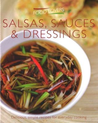 Food Lovers Salads, Sauces and Dressings