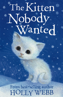 The Kitten that Nobody Wanted (Animal Stories #5)