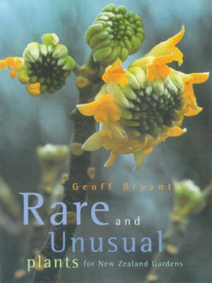 Rare & Unusual Plants for New Zealand Gardens