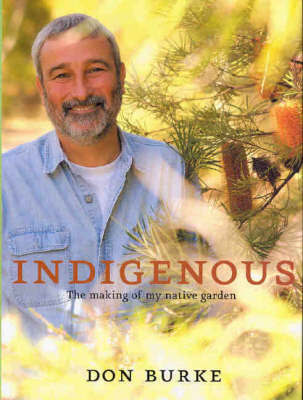 Indigenous : The Making of my Native Garden
