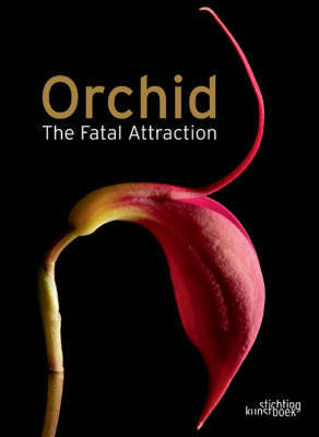 Orchid The Fatal Attraction