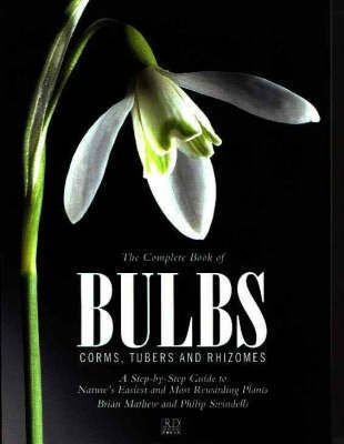 THE COMPLETE BOOK OF BULBS CORMS TUBERS AND RHIZOMES