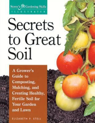 Secrets to Geat Soil