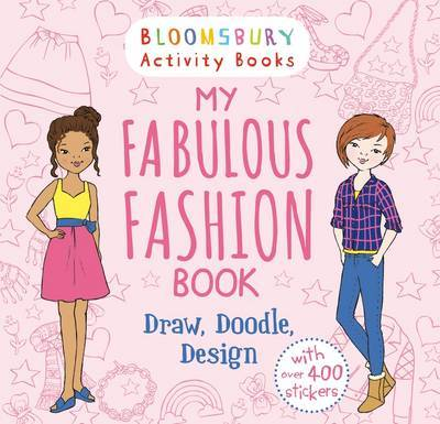 My Fabulous Fashion Book: Draw, Doodle, Design