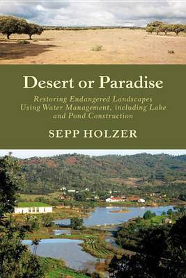 DESERT OR PARADISE RENATURING ENDANGERED LANDSCAPES