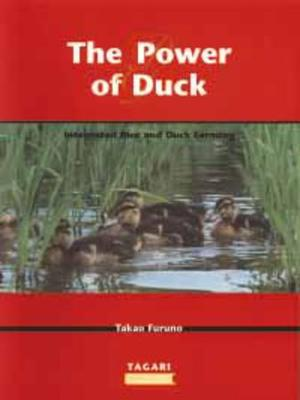 The Power of Duck: Integrated Rice and Duck Farming