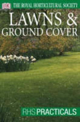RHS Practical Guide: Lawns & Ground Cover