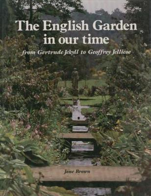 THE ENGLISH GARDEN IN OUR TIME