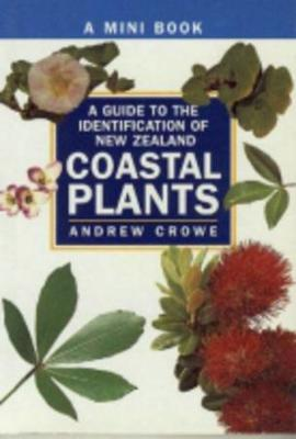 A Guide To The Identification of New Zealand Coastal Plants