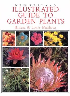 NZ ILLUSTRATED GUIDE TO GARDEN PLANTS