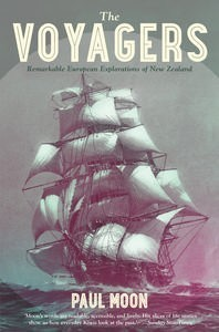 The Voyagers: Remarkable European Explorations of New Zealand