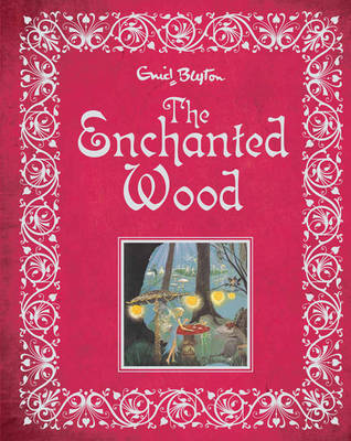 The Enchanted Wood (Faraway Tree #1 Illustrated)