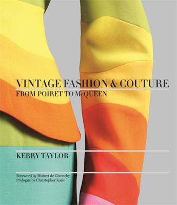Vintage Fashion & Couture - from Poiret to McQueen