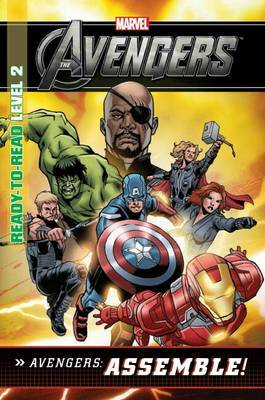 Avengers Assemble: Level 2 (Marvel Ready-to-read)