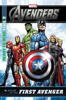 Return of the First Avenger: Level 2 (Marvel Ready-to-read)