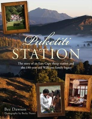 Puketiti Station: The Story of an East Cape Sheep Station and the 180-year-old Williams family legacy