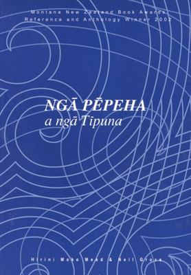 Nga Pepeha a Nga Tipuna: The Sayings of the Ancestors
