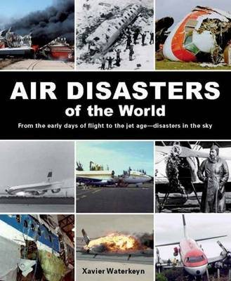 Air Disasters of the World