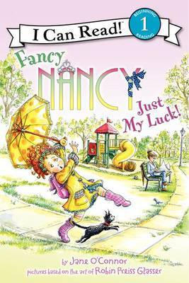 Just My Luck! Fancy Nancy (I Can Read Level 1)