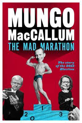Mad Marathon Mungo's 2013 Election Wrap-Up