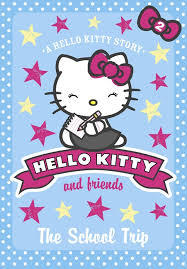 School Trip (Hello Kitty and Friends #2)