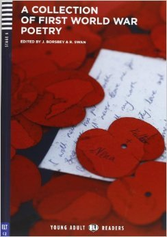 Young Adult Eli Readers - A Collection of First World War Poetry + CD: Proficiency (Stage 6)
